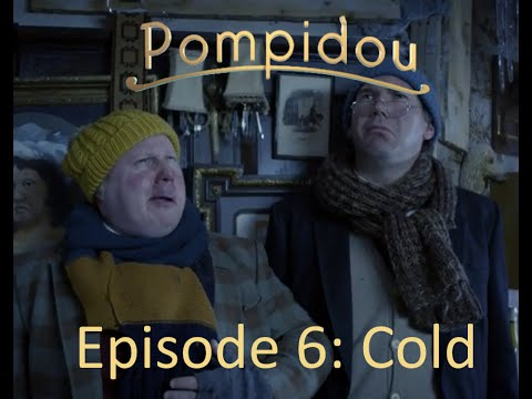 Pompidou | Episode 6 | Cold | Full Video HD 1080p (No Scaling)