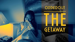 OddKidOut - The Getaway