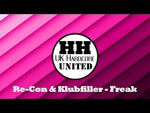 [UK Hardcore] Re-Con & Klubfiller - Freak