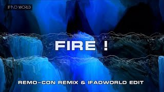 lol-エルオーエル- - Fire! (Remo-Con Remix & IFADWORLD Hard Kick, Dr...