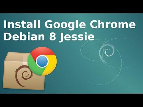 How to install Google Chrome Debian Jessie 8