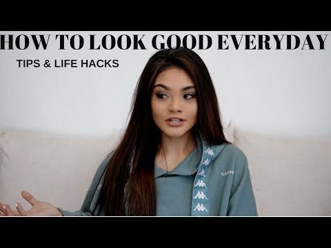 HOW TO ALWAYS LOOK GOOD / PUT TOGETHER
