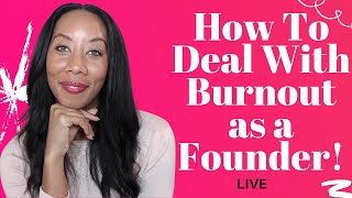 How To Deal With Burnout When Starting A Nonprofit | Social Impact Business