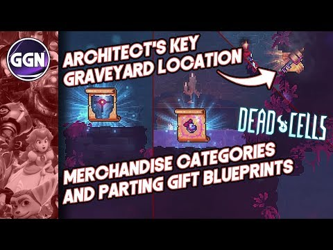 Architect's Key Location | Merchandise Categories and Parting Gift Blueprints | Dead Cells
