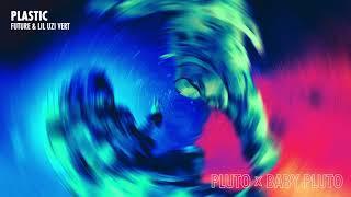 Future & Lil Uzi Vert - Plastic [Official Audio]