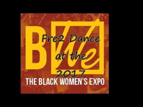 Fre2Dance at the 2017 Black Womens Expo