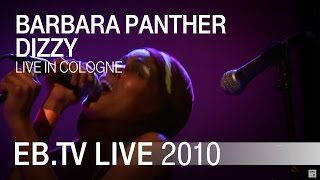 Barbara Panther - Dizzy (Cologne 2010)