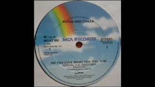 Rufus And Chaka Khan -  Do You Love What You Feel 1979