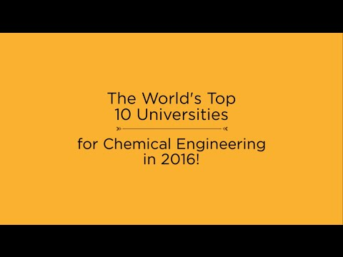 Top 10 Universities for Chemical Engineering in 2016