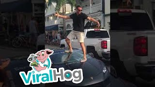 Don't Stand on the Windshield || ViralHog