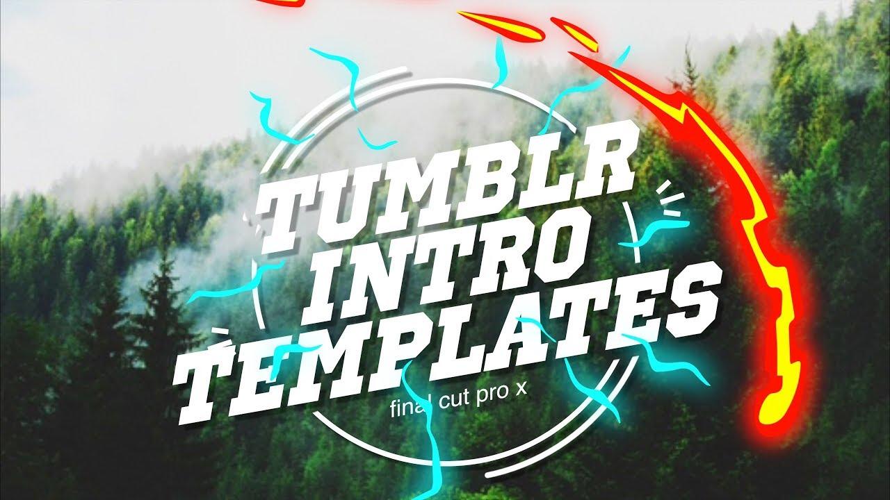 Tumblr Intro Templates For Videos!! Heythenamesalex - YouTube
