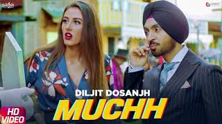 Muchh - Diljit Dosanjh (Official Song) | The Boss | Kaptaan [MP3 DOWNLOAD]