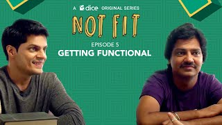 Dice Media | Not Fit (Web Series) | S01E05 -