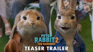 PETER RABBIT 2 THE RUNAWAY - Official Teaser Trailer HD