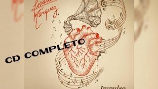 IMPULSO VITAL / Lisandro Marquez [CD Completo 2015]