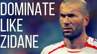 vuclip How To Dominate The Game Like Zinedine Zidane - Soccer Midfielder Skills