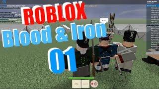 Brillanter General?! Blood & Iron Roblox Episode. 01