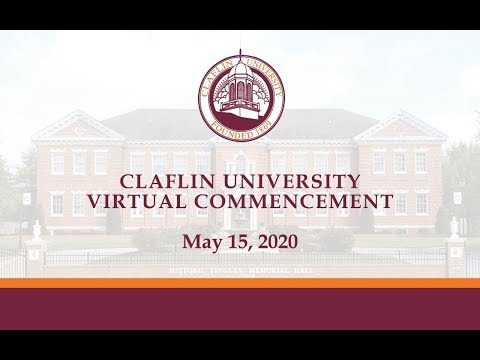 Spring 2020 Claflin University Virtual Commencement
