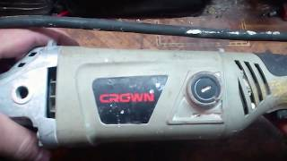 Легкий ремонт болгарки ''Crown''. Easy repair of Angle grinder ''Crown''.