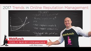 2017 Trends in Online Reputation Management