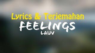 Lauv - Feelings (Lyrics + Terjemahan Indonesia)