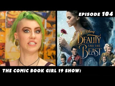 Controversy: Beauty and the Beast Emma Watson TITS and GITS ►Episode 104 The CBG19 Show