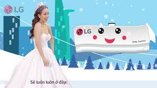LG Dualcool Inverter x Ái Phương