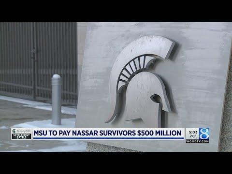Michigan State and Nassar survivors reach $500M settlement
