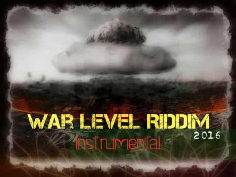 War Level Riddim Instrumental - ( October 2016)