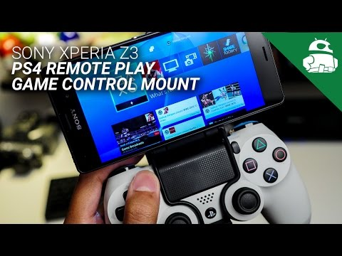 Sony Xperia Z3 Game Control Mount and PS4 Remote Play