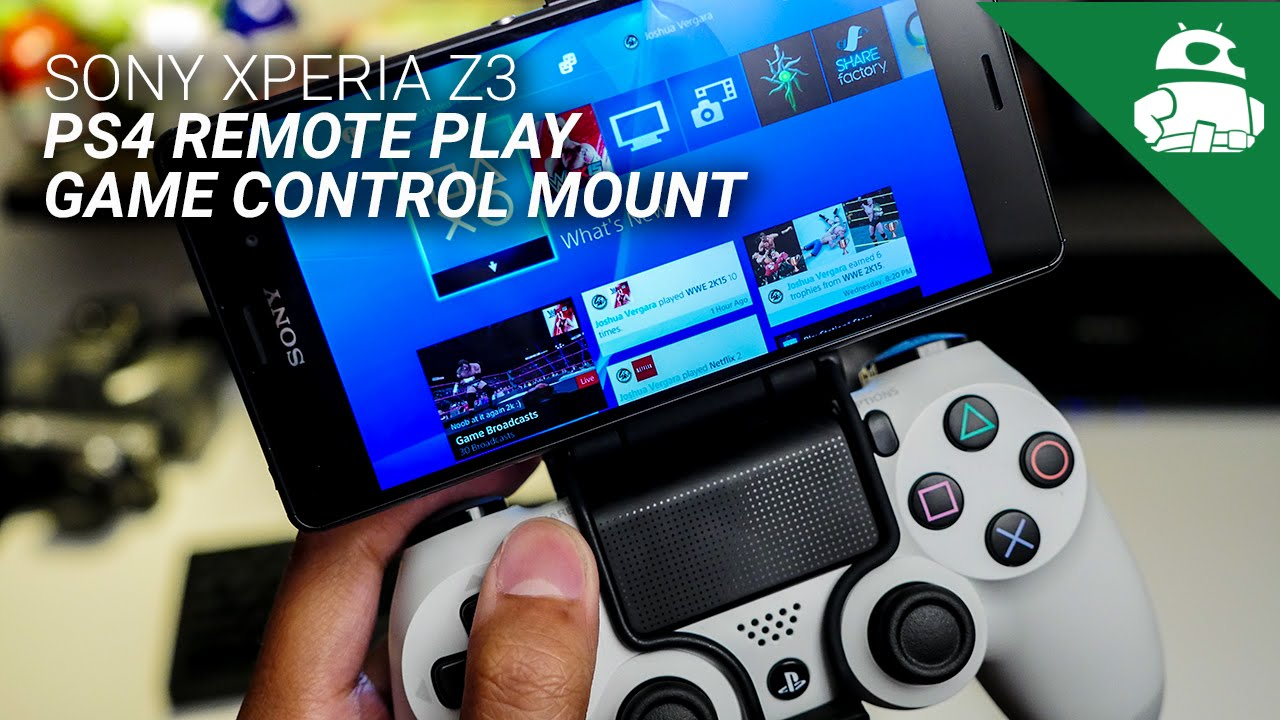 Sony Xperia Z3 Game Control Mount and PS4 Remote Play ...