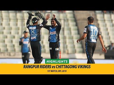 Rangpur Riders vs Chittagong Vikings Highlights || 1st Match || Edition 6 || BPL 2019