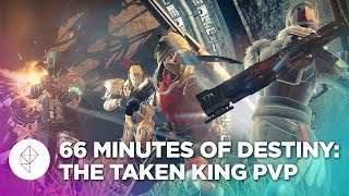 66 Minutes of Destiny: The Taken King PvP gameplay