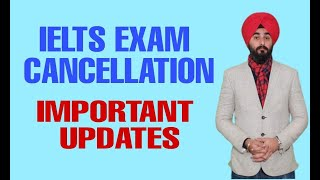 Important updates About Ielts Exam Cancellation don't skip the video | What You Should Do Now