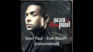 Sean Paul - Ever Blazin