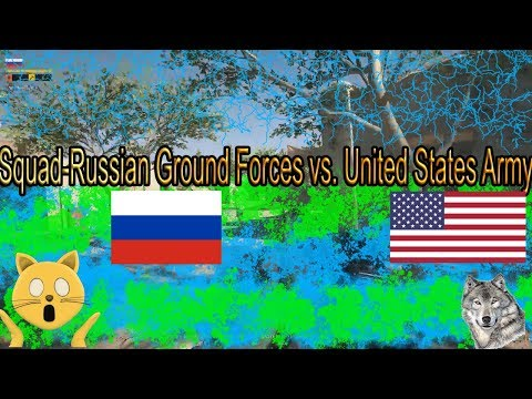 Squad-Russian Ground Forces vs United States Army