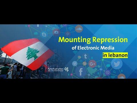 Mounting Repression Of Electronic Media In Lebanon Since The Beginning Of 2020
