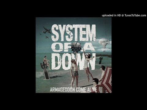 System of a Down - Armagedddon Come Alive (Demo) [Details in Description]
