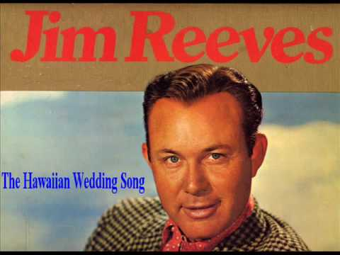 Jim Reeves - The Hawaiian Wedding Song