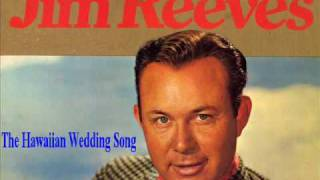Watch Jim Reeves Hawaiian Wedding Song video