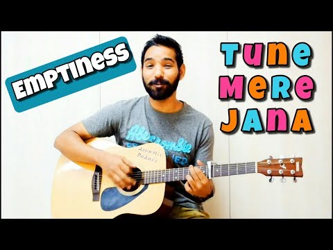 Emptiness (Tune Mere Jana) Guitar Chords Lesson | Gajendra Verma |