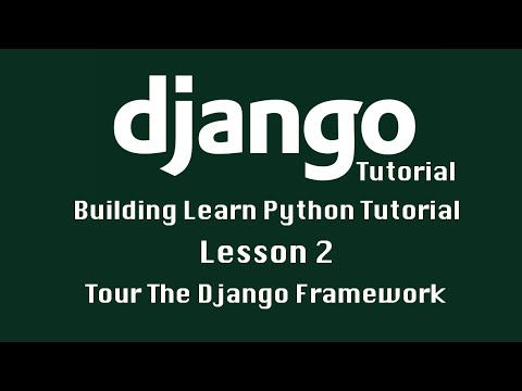 Django Tutorial: Tour The Django Framework