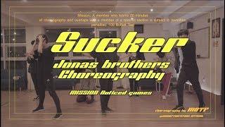 Jonas Brothers - Sucker Choreography Mission