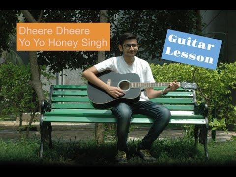 Guitar dheere dheere guitar tabs : Dheere Dheere | Yo Yo honey singh | Guitar tab lesson | Preet ...