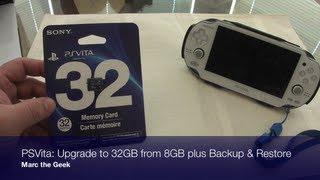 PSVita Upgrade to 32GB from 8GB plus Backup & Restore
