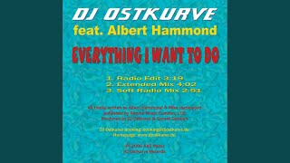 Everything I Want to Do (Extended Mix)