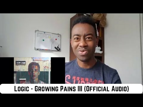 Logic Growing Pains III Official Audio #Reaction