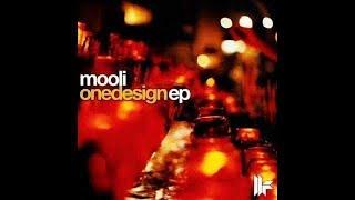 Mooli - Underneath The Same Sun (orignial Mix) - One Design E.p