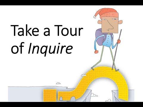 Take a Tour of Inquire