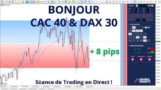 #EURUSD CFD- Séance de Trading en Direct - Bonjour CAC40 & DAX30 le 13/11